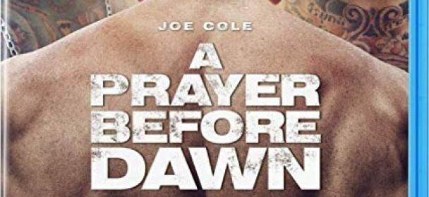 A Prayer before dawn (Film)