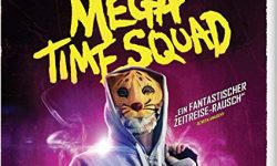Mega Time Squad (Film)