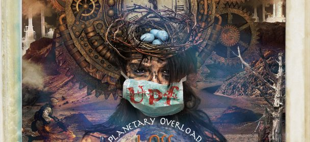 UNITED PROGRESSIVE FRATERNITY (AUS) – Planetary Overload Part 1: Loss