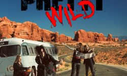 PRETTY WILD (SWE) – Interstate 13