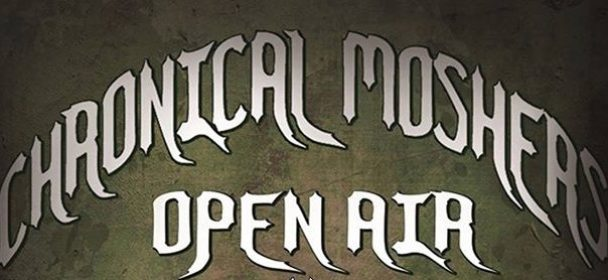 News: 17. Chronical Moshers Open Air 2019 ab 6.- 9. Juni -SOLD OUT – Running Order steht fest – mit VADER, MARDUK, EXUMER uvm.!!!