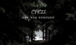 Cyril (D) – The Way Through