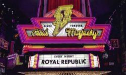 Royal Republic (S) – Club Majesty