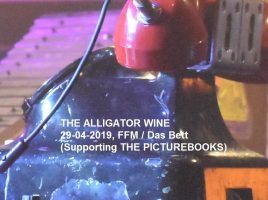 THE ALLIGATOR WINE 29-04-2019, FFM / Das Bett