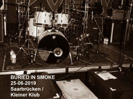 BURIED IN SMOKE 25-06-2019 Saarbrücken / Kleiner Klub -Support für ALIEN WEAPONRY