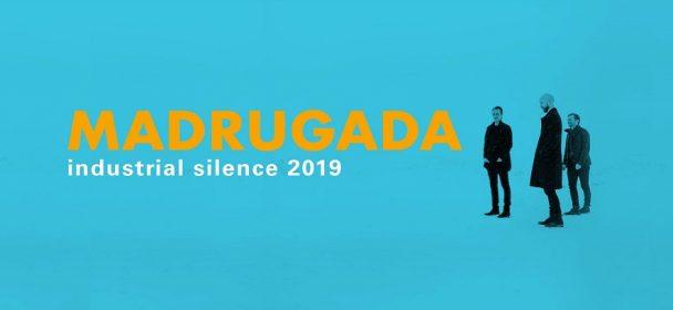 Vorbericht: Madrugada – INDUSTRIAL SILENCE TOUR 2019 – Teil 2!