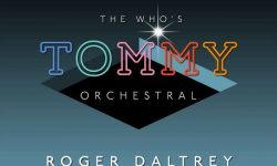 Roger Daltrey (GB) – Tommy Orchestral