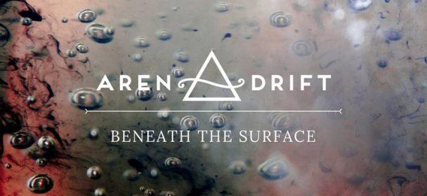 Aren Drift (GB) – Beneath The Surface