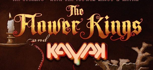 News: THE FLOWER KINGS & KAYAK join forces for European tour