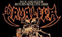 """Vorbericht: Max & Iggor Cavalera """"Return Beneath Arise 2019""""-Tour!!!"""