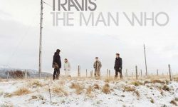 Travis (SCO) – The Man Who
