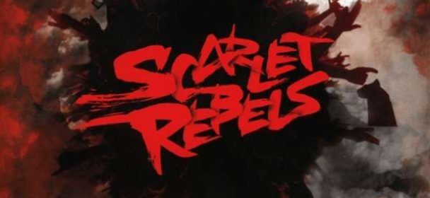 Scarlet Rebels (GB) – Show Your Colours