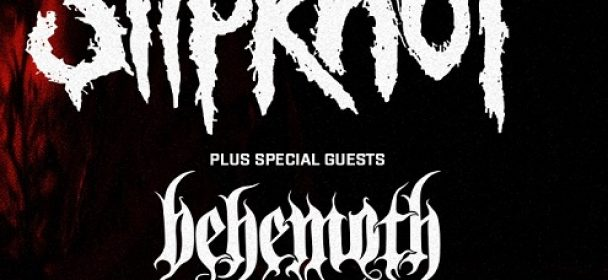 "Vorbericht: SLIPKNOT, Behemoth ""We Are Not Your Kind-Tour 2020"""