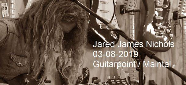 JARED JAMES NICHOLS 03-08-2019, Guitarpoint / Maintal (FFM)