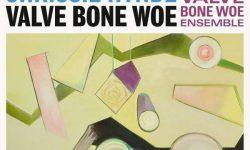 Crissie Hynde With The Valve Bone Woe Ensemble (USA) – Valve Bone Woe