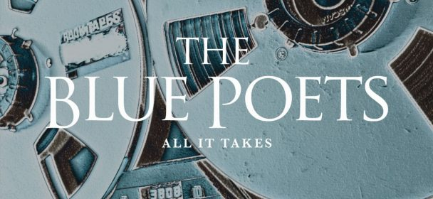 The Blue Poets (GER) – All It Takes