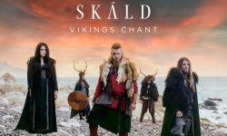 "SKÁLD – ""Vikings Chant"""