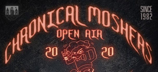 News: Chronical Moshers Open Air 12.-13. Juni 20 in Mühlteich – Ticket-VVK ab 11.11.!