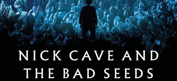 News: Nick Cave & The Bad Seeds im Mai und Juni 2020 auf Tour!