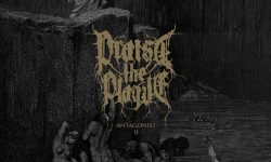 "PRAISE THE PLAGUE – ""Antagonist II"" (EP)"