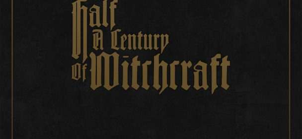 "News: COVEN box set ""Half A Century Of Witchcraft"": out on December 13"