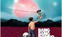 Bang Bang Romeo (GB) – A Heartbreaker's Guide To The Galaxy