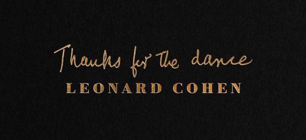 Leonard Cohen (CDN) – Thanks For The Dance