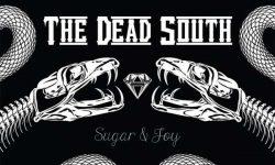 The Dead South (CDN) – Sugar & Joy