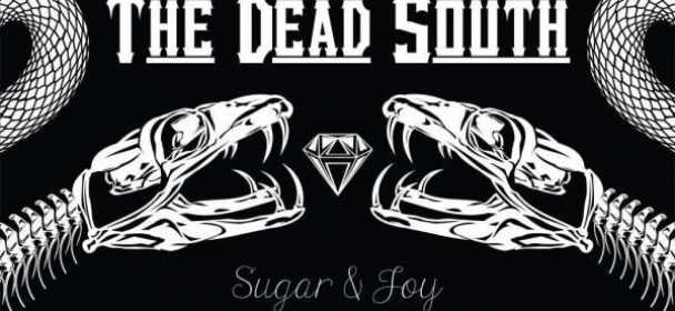 The Dead South (CDN) – Sugar & Joy