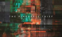The Pineapple Thief (GB) – Hold Your Fire