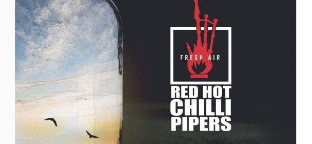 RED HOT CHILLI PIPERS (GBR) – Fresh Air