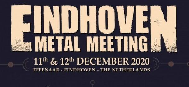 """News: Eindhoven Metal Meeting 11.+12. Dez. 20! Die ersten Bands sind bekannt, die """"Early-Bird""""-Tickets schon weg!"""