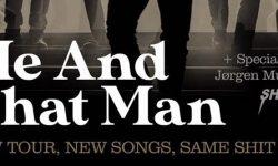 News: ME AND THAT MAN mit neuen Songs im Gepäck auf Tour im Frühjahr und Sommer 2020