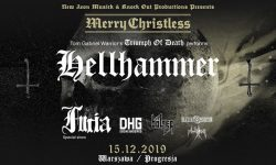 News: MERRY CHRISTLESS 2019 in Warschau am 15.12. mit u.a. HELLHAMMER: TRIUMPH OF DEATH, Bölzer, Furia uvm.