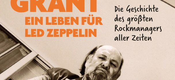 Mark Blake: Peter Grant – Ein Leben für Led Zeppelin