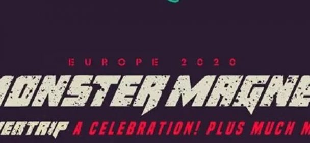 """News: MONSTER MAGNET – Tour 2020 """"Powertrip a Celebration – plus much more"""""""