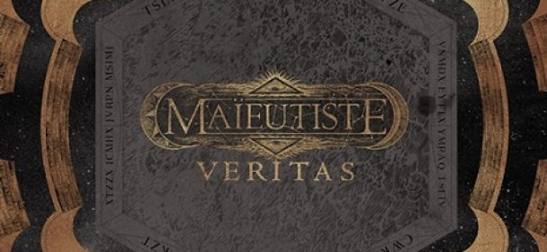 "MAïEUTISTE – ""Veritas"""