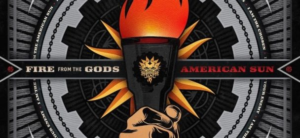 FIRE FROM THE GODS (USA) – American Sun