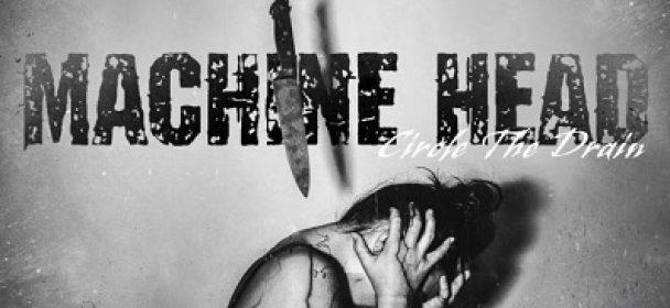 """News: MACHINE HEAD – veröffentlicht neue Single """"My Hands Are Empty"""""""