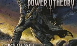 Power Theory (USA) – Force Of Will