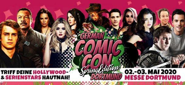 """News: Auch die """"German Comic Con Dortmund Spring Edition 2020"""" wird nun verschoben, auf den 1. – 2. August 2020!"""