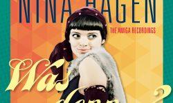 Nina Hagen (D) – Was denn? Die Amiga Hits