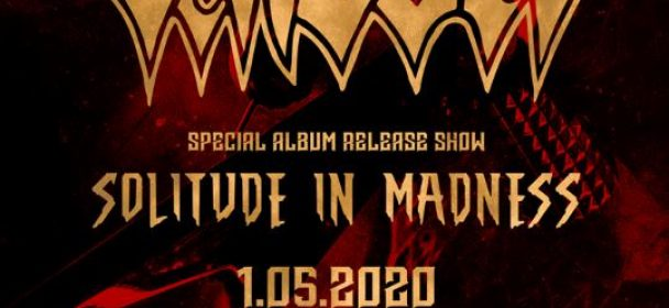 """News: VADER – release show """"SOLITUDE IN MADNESS"""" in Essen with special Performance 1. May 2020!!!"""