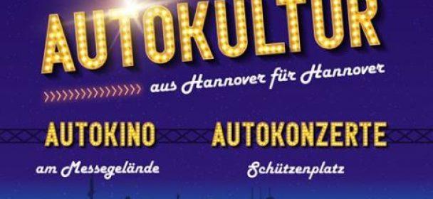 News: Autokultur aus Hannover für Hannover – Autokonzerte und Autokino!!!