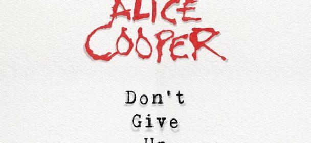 """ALICE COOPER veröffentlicht brandneue Single """"Don't Give Up"""""""