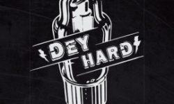 Dey Hard (D) – Analog