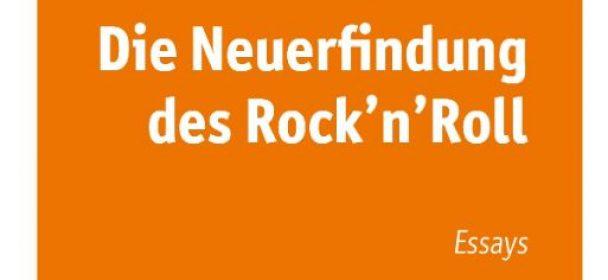 """News: Neues Essays-Buch von Frank Schäfer """"Die Neuerfindung des Rock'n'Roll"""" ab 5. Juni im Handel"""