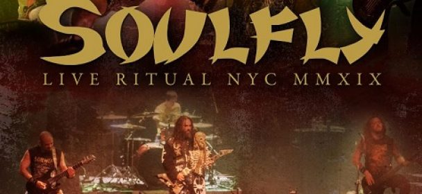 News: SOULFLY – veröffentlichen Live Ritual NYC MMXIX Digital EP