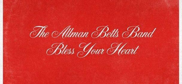 """News: ALLMAN BETTS BAND veröffentlicht neues Album """"Bless Your Heart"""" am 28.08."""