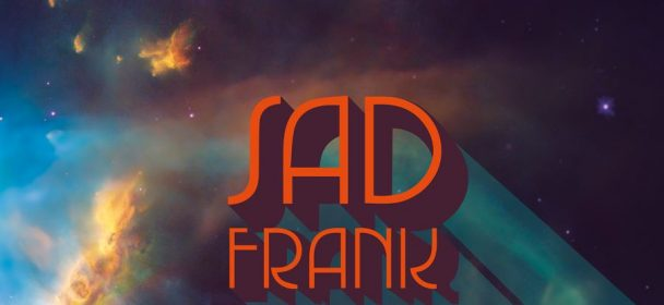 "News: Daily Thompson – new Single & Video ""Sad Frank"" online; Album ab 21.8.!"
